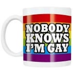 Nobody knows I am gay, Mugg